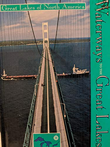 Waterways to the Great Lakes (Great Lakes of North America): Harry Beckett