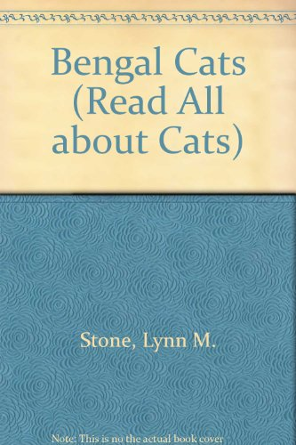 Bengal Cats: Lynn M. Stone