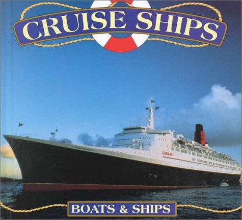 9780865935631: Cruise Ships (Boats)
