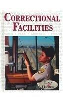 Correctional Facilities: Kelly, Zachary A