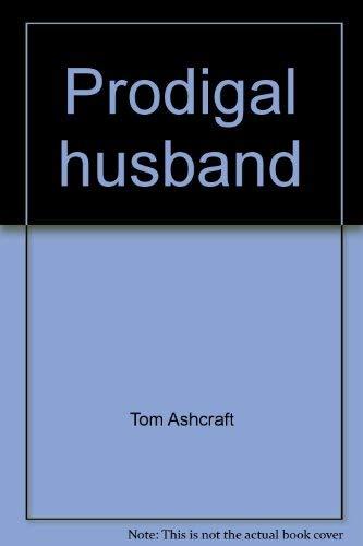 9780865950023: Prodigal husband