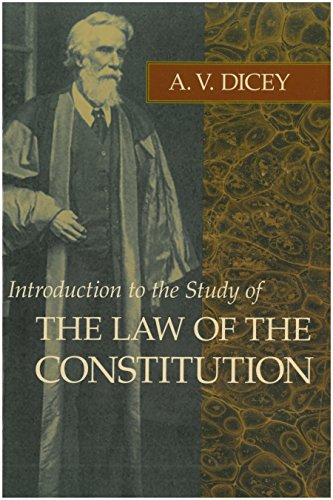 Introduction to the Study of the Law: Dicey, A. V.
