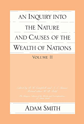 9780865970076: An Inquiry into the Nature and Causes of the Wealth of Nations : Volume II: v. 2 (Glasgow Edition of the Works and Correspondence of Adam Smith)