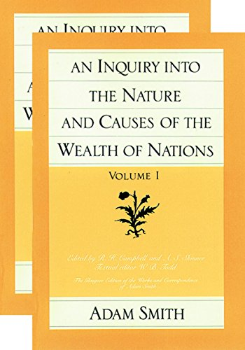 9780865970083: An Inquiry into the Nature and Causes of the Wealth of Nations (The Glasgow Edition of the Works & Correspondence of Adam Smith) Vol. 1 & 2