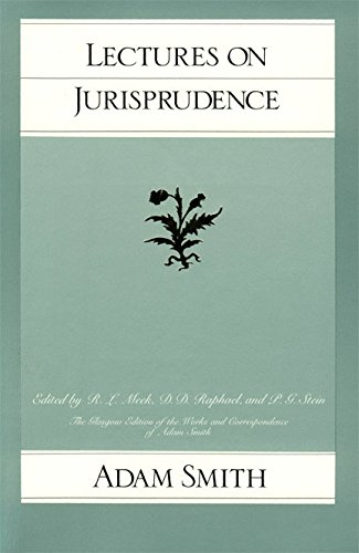 9780865970113: Lectures on Jurisprudence (Glasgow Edition of the Works and Correspondence of Adam Smith, Vol. 5)