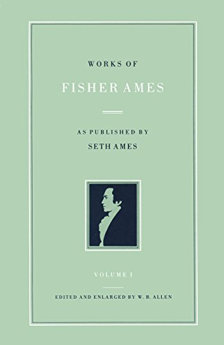 9780865970168: Works of Fisher Ames