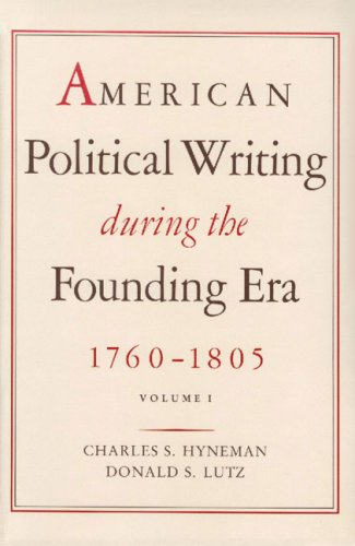 9780865970397: American Political Writing During the Founding Era: Volume 1 CL