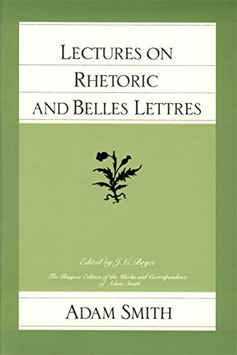 9780865970526: Lectures on Rhetoric/Belles Lettre (Glasgow Edition of the Works and Correspondence of Adam Smith)