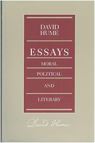 9780865970557: Essays: Moral, Political, and Literary (Liberty Classics)