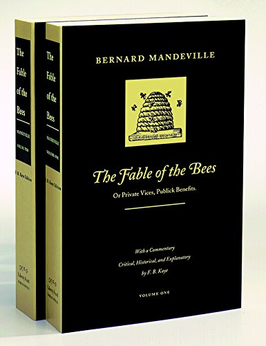 9780865970724: The Fable of the Bees, Volume 1 & 2: Or Private Vices, Publick Benefits