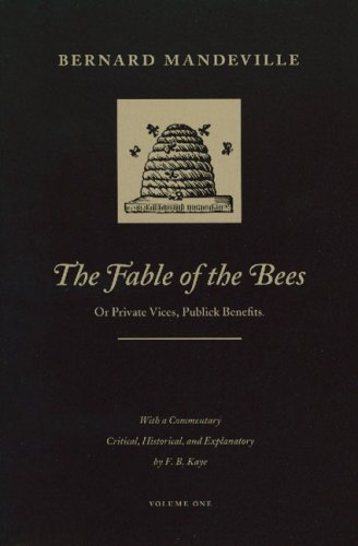 9780865970762: The Fable of the Bees: Or Private Vices, Publick Benefits, Volume One