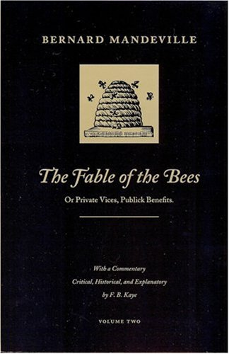 9780865970779: The Fable of the Bees: Or Private Vices, Publick Benefits