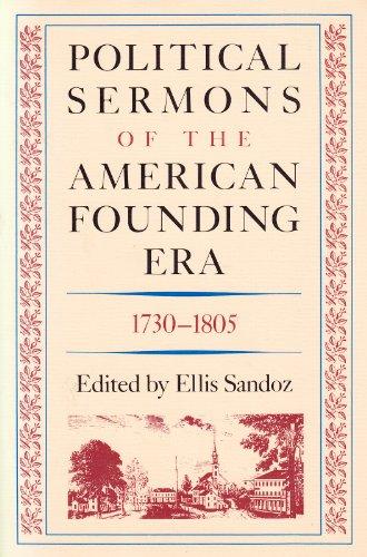 9780865970915: Political Sermons of the American Founding Era: 1730-1805