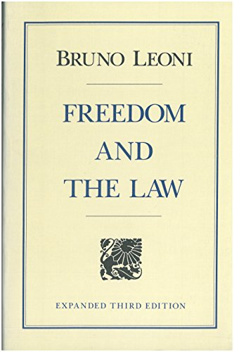 9780865970960: Freedom and the Law