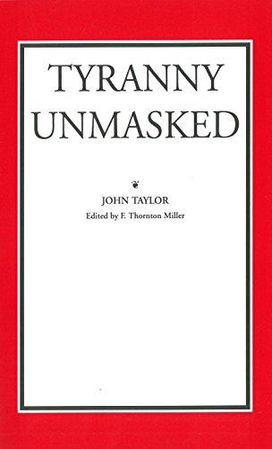 9780865971042: Tyranny Unmasked