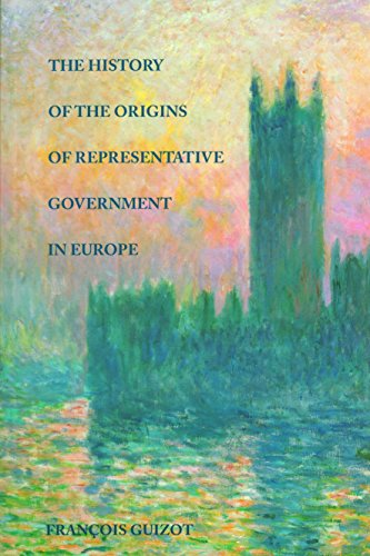 9780865971240: The History of the Origins of Representative Government in Europe
