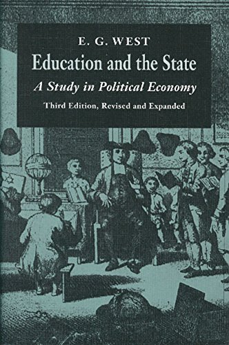 Education and the State (0865971358) by E. G. West