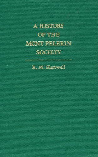 9780865971363: A History of the Mont Pelerin Society