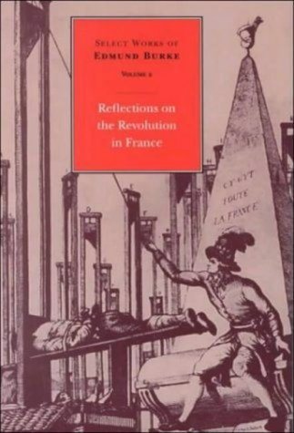 9780865971646: Selected Works of Edmund Burke: Reflections on the Revolution in France v. 2 (Select Works of Edmund Burke)
