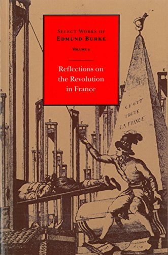 9780865971646: Reflections on the Revolution in France: Volume 2 Cloth (Select Works of Edmund Burke)