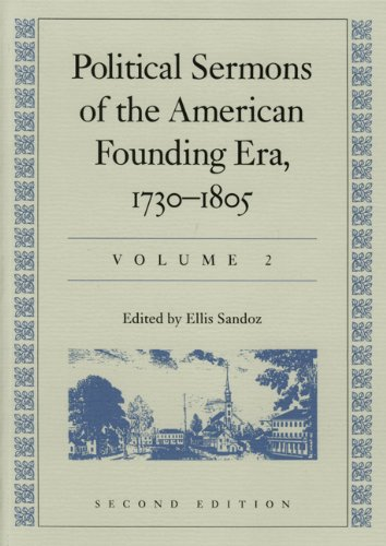 9780865971776: Political Sermons of the American Founding Era, 1730-1805