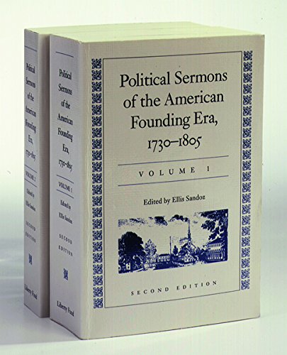 9780865971783: Political Sermons of the American Founding Era, 1730-1805 (2 Volume Set)