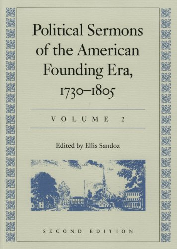 9780865971806: Political Sermons of the American Founding Era, 1730-1805