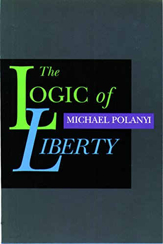9780865971837: Logic of Liberty, The