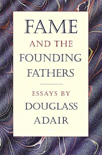 9780865971929: Fame and the Founding Fathers