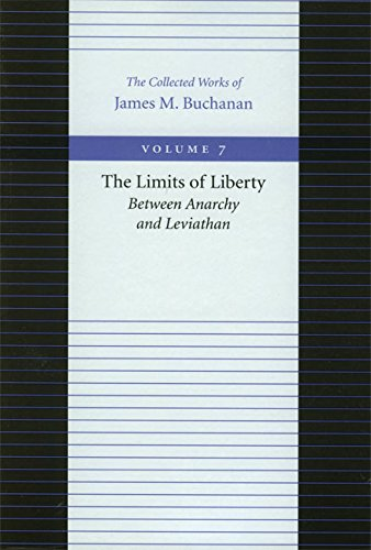9780865972254: The Limits of Liberty: Between Anarchy and Leviathan (Collected Works of James M Buchanan)