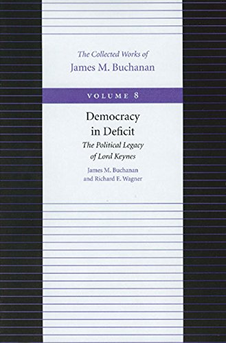 9780865972285: Democracy in Deficit (Collected Works of James M. Buchanan, The)