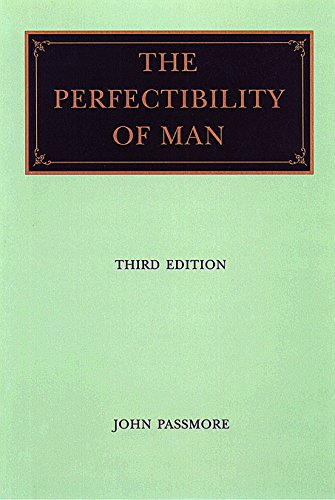 9780865972575: The Perfectibility of Man