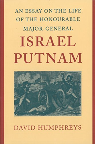 9780865972636: An Essay on the Life of the Honourable Major-General Israel Putnam