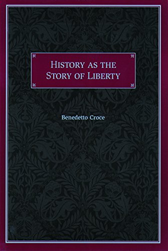 9780865972698: History as the Story of Liberty