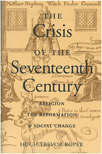 The Crisis of the 17th Century (Religion, the Reformation, and Social Change)