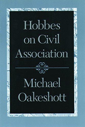 9780865972919: Hobbes on Civil Association