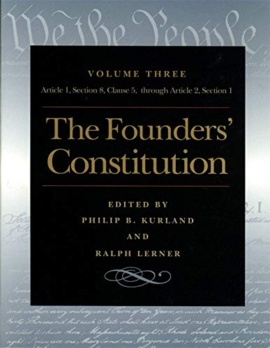 The Founders' Constitution: Article 1, Section 8,: Philip B. Kurland,