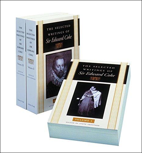 9780865973152: The Selected Writings of Sir Edward Coke: v. 1-3 (3 Volume Set)