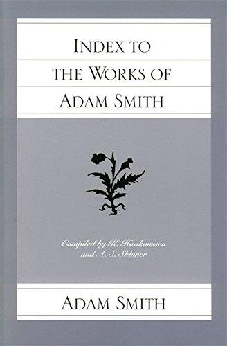 9780865973886: Index to the Works of Adam Smith (Glasgow Edition of the Works and Correspondence of Adam Smith, The)