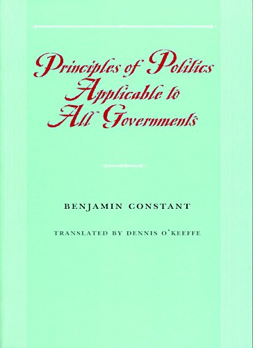 9780865973954: Principles of Politics Applicable to All Governments