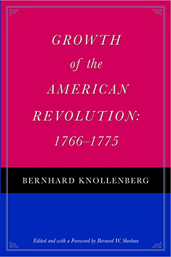 9780865974166: Growth of the American Revolution: 17661775