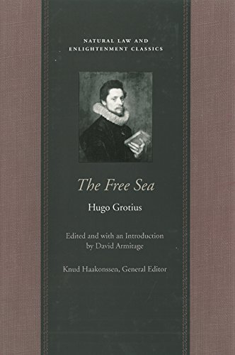 9780865974302: The Free Sea: With William Welwod's Critique and Grotius's Reply (Natural Law and Enlightenment Classics)