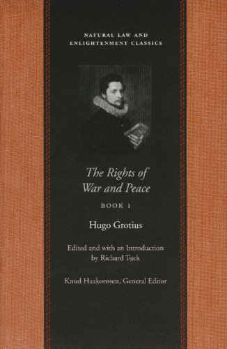9780865974371: The Rights of War and Peace, Book 1 (Natural Law and Enlightenment Classics)