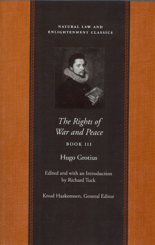9780865974395: The Rights of War and Peace Vol3 (Natural Law and Enlightenment Classics)