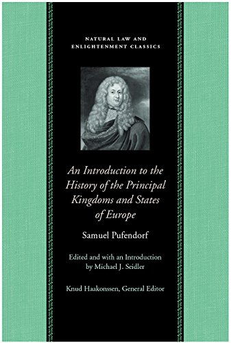 9780865975125: Introduction to the History of the Principal Kingdoms & States of Europe (Natural Law and Enlightenment Classics)