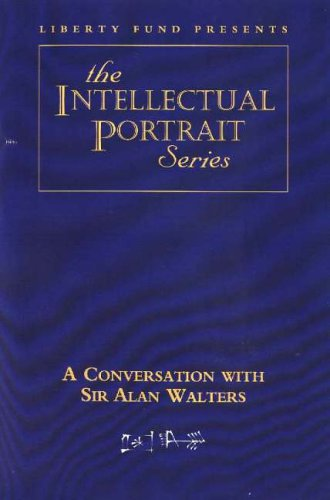 9780865976078: CONVERSATION WITH SIR ALAN WALTERS DVD (Intellectual Portrait)