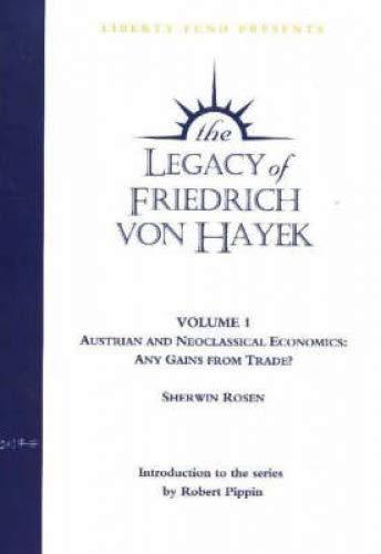 Legacy of Friedrich Von Hayek