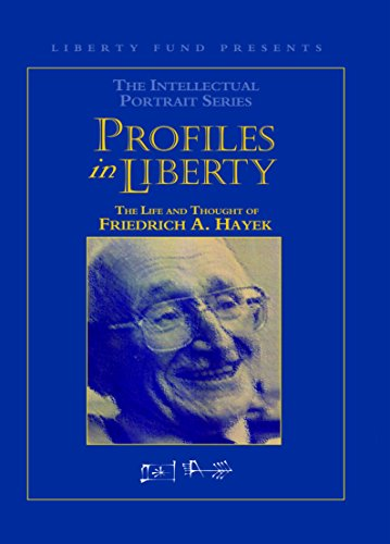 9780865976146: Profiles in Liberty: The Life and Thought of Friedrich A. Hayek