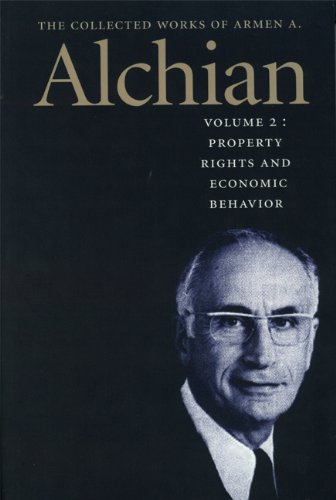 Collected Works of Armen Alchian Volume 2: Armen Albert Alchian