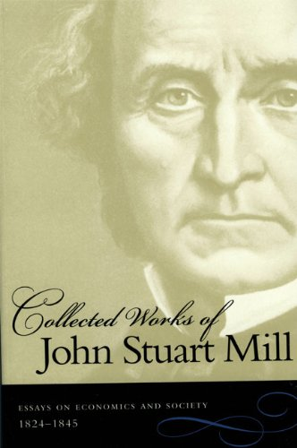9780865976535: The Collected Works of John Stuart Mill : Vol. 4